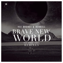 Brave New World (Remixes)