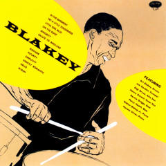 The Complete Art Blakey On Emarcy - Art Blakey