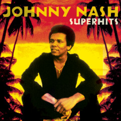 Johnny Nash Super Hits - Johnny Nash