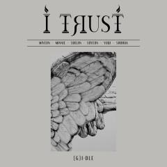 I trust - (G)I-DLE