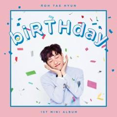 biRTHday (EP) - ROH TAE HYUN