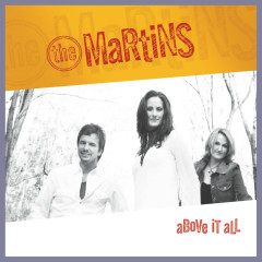 Above It All - The Martins