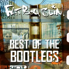 Best of the Bootlegs - Fatboy Slim