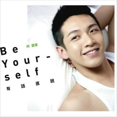 Be yourself - Kai Ko