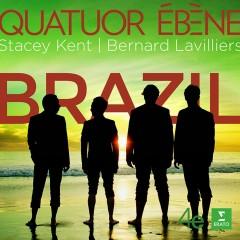 Brazil - Quatuor Ebène, Ary Barroso, Astor Piazzolla, Bernard Lavilliers, Bernard Lavillilers