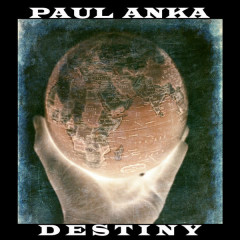 Destiny - Paul Anka