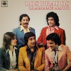 Llámame Amor - Los Prados