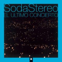 El Ultimo Concierto B (Remastered) - Soda Stereo