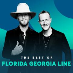 Những Bài Hát Hay Nhất Của Florida Georgia Line