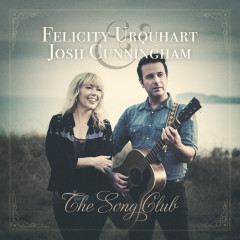 The Song Club - Felicity Urquhart, Josh Cunningham