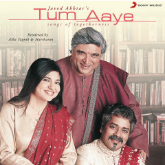 Tum Aaye - Hariharan, Alka Yagnik