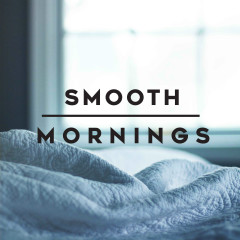 Smooth Mornings - Various Artists