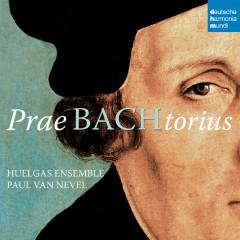 PraeBachtorius - Huelgas Ensemble