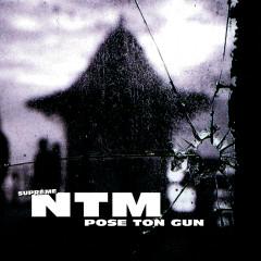 Pose ton Gun - Suprême NTM