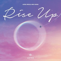 Rise Up (EP) - ASTRO