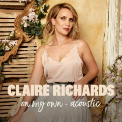 On My Own (Acoustic) - Claire Richards