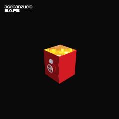 Safe - Ace Banzuelo