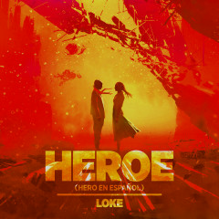 Heroe (Hero En Espanõl)