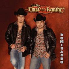 Dominando - Voces Del Rancho