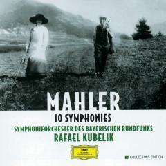 Mahler: 10 Symphonies - Symphonieorchester des Bayerischen Rundfunks, Rafael Kubelik