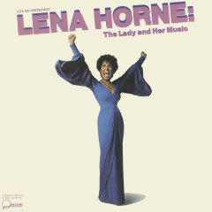 Live On Broadway Lena Horne: The Lady And Her Music - Lena Horne
