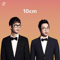 Những Bài Hát Hay Nhất Của 10cm - 10cm