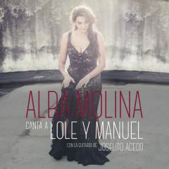 Alba Molina Canta A Lole Y Manuel - Alba Molina, Joselito Acedo
