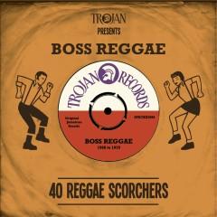 Trojan Presents: Boss Reggae - Various Artists