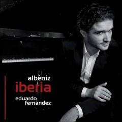 Albeniz: Iberia - Eduardo Fernández