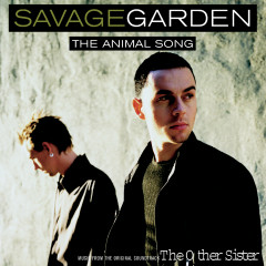 Animal Song - Savage Garden