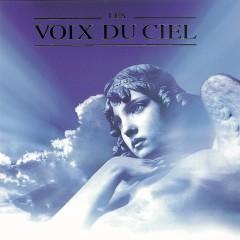 Les Voix Du Ciel (Angel Voices) - Various Artists