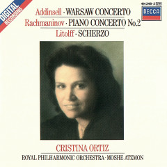 Rachmaninov: Piano Concerto No. 2/Addinsell: Warsaw Concerto/Litolff: Scherzo - Cristina Ortiz, Royal Philharmonic Orchestra, Moshe Atzmon