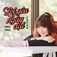 Lời Yêu Ngây Dại (Cover) (Single) - Như Hexi