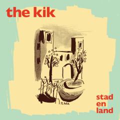 Stad En Land - The Kik