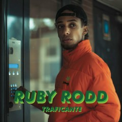 Traficante (Single) - Ruby Rodd