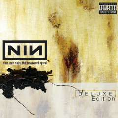 The Downward Spiral (Deluxe Edition) - Nine Inch Nails