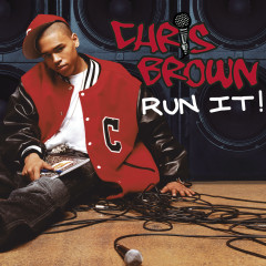 Run It! - Chris Brown