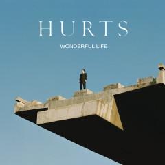 Wonderful Life - Hurts