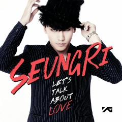 2nd Mini Album 'Let's Talk About Love' - SEUNGRI
