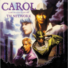 Carol a day in a girls life 1991 - TM Network