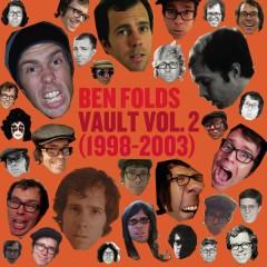 Vault Volume II (1998-2003) - Ben Folds