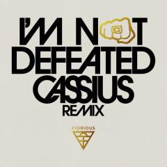 I'm Not Defeated (Cassius Remix) - Fiorious