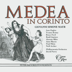 Mayr: Medea in Corinto - Jane Eaglen, Bruce Ford, Rául Gimenez, Philharmonia Orchestra, David Parry