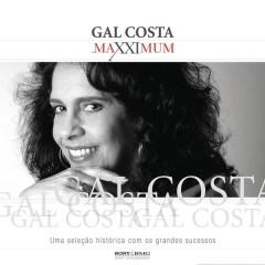 Maxximum - Gal Costa - Gal Costa