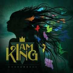 Onehundred - I Am King