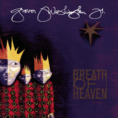 Breath Of Heaven - A Holiday Collection - Grover Washington,  Jr.