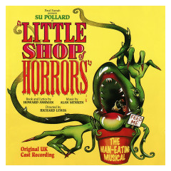 Little Shop Of Horrors (Original UK Cast Recording) - Howard Ashman, Alan Menken