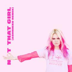 Not That Girl (Ashnikko Remix) - Girli