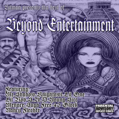 Hitman Presents- The Best of Beyond Entertainment - Mr. Shadow, Mr. Lil One, Mr. Knightowl