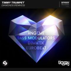 Diamonds (Remixes) - Timmy Trumpet